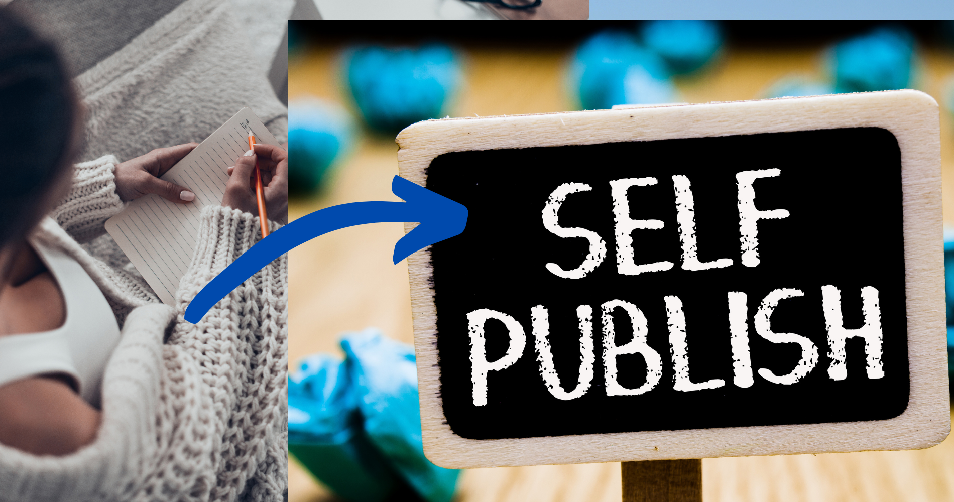 Everything you need to know about Self-publishing