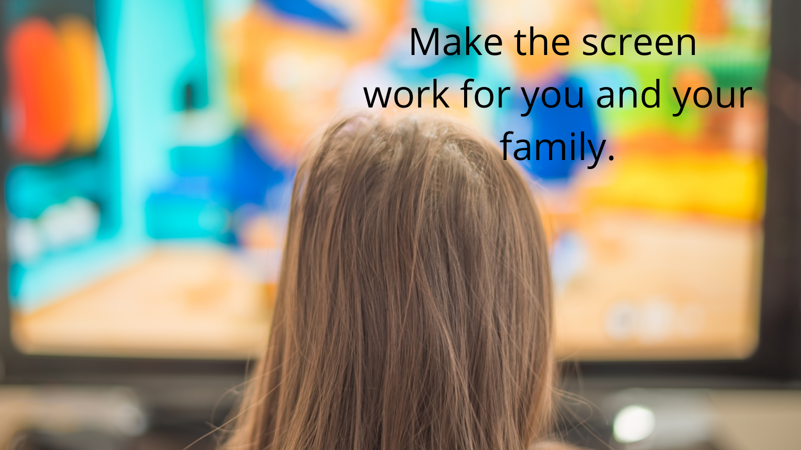 Screen time, device time